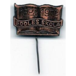 Latvian soviet pin Ēdoles skola