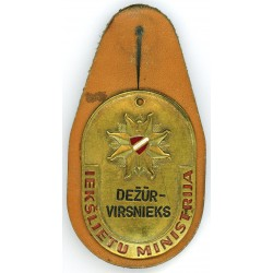 The duty officer`s  badge of the Latvian Ministry of the Interior