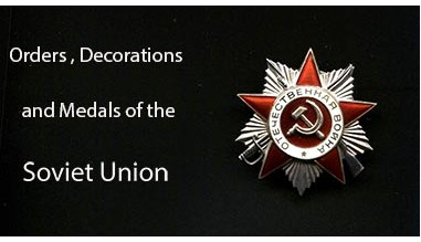 Orders, decorations and medals of the Soviet Union